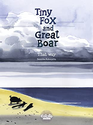 Tiny Fox and Great Boar Vol. 4: That Way