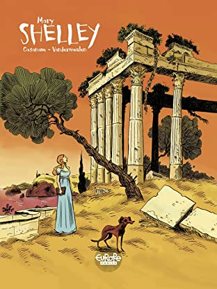 Shelley Vol. 2: Mary Shelley