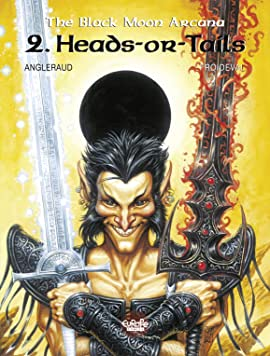 The Black Moon Arcana Vol. 2: Heads-or-Tails
