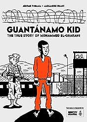 Guantánamo Kid: The True Story of Mohammed El-Gharani