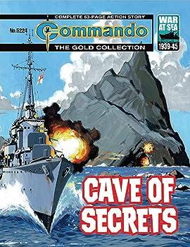 Commando #5224: Cave Of Secrets