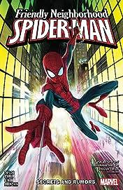 Friendly Neighborhood Spider-Man Vol. 1: Secrets And Rumors
