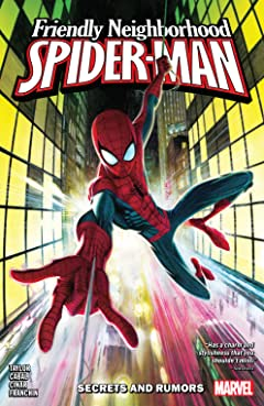 Friendly Neighborhood Spider-Man Tome 1: Secrets And Rumors