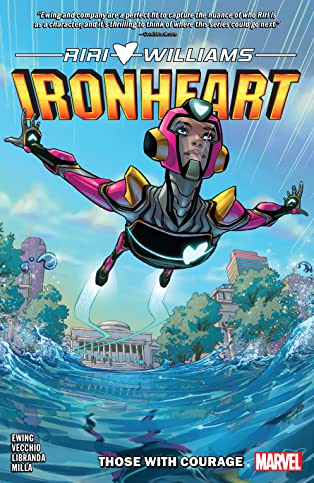 Ironheart Vol. 1: Those With Courage