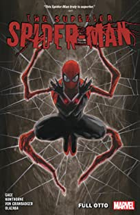 Superior Spider-Man Vol. 1: Full Otto
