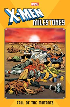 X-Men Milestones: Fall Of The Mutants