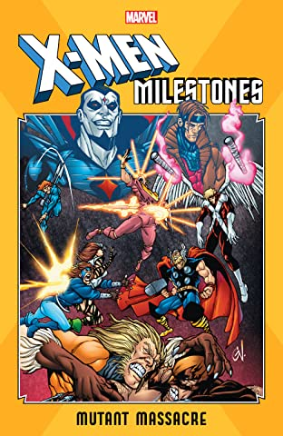 X-Men Milestones: Mutant Massacre