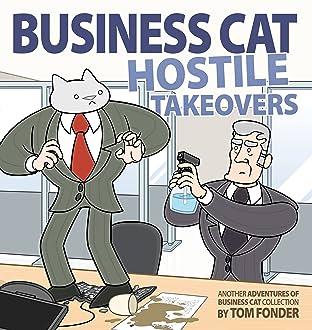 Business Cat: Hostile Takeovers