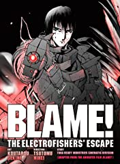 BLAME! Movie Edition: THE ELECTROFISHERS' ESCAPE