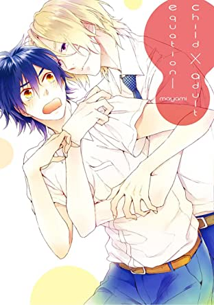 Child X Adult Equation (Yaoi Manga) Vol. 1