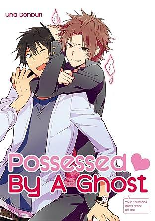 Possessed By A Ghost (Yaoi Manga) Vol. 1