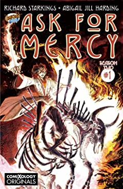 Ask For Mercy Season Two #1 (of 5): The Heart of the Earth (comiXology Originals)