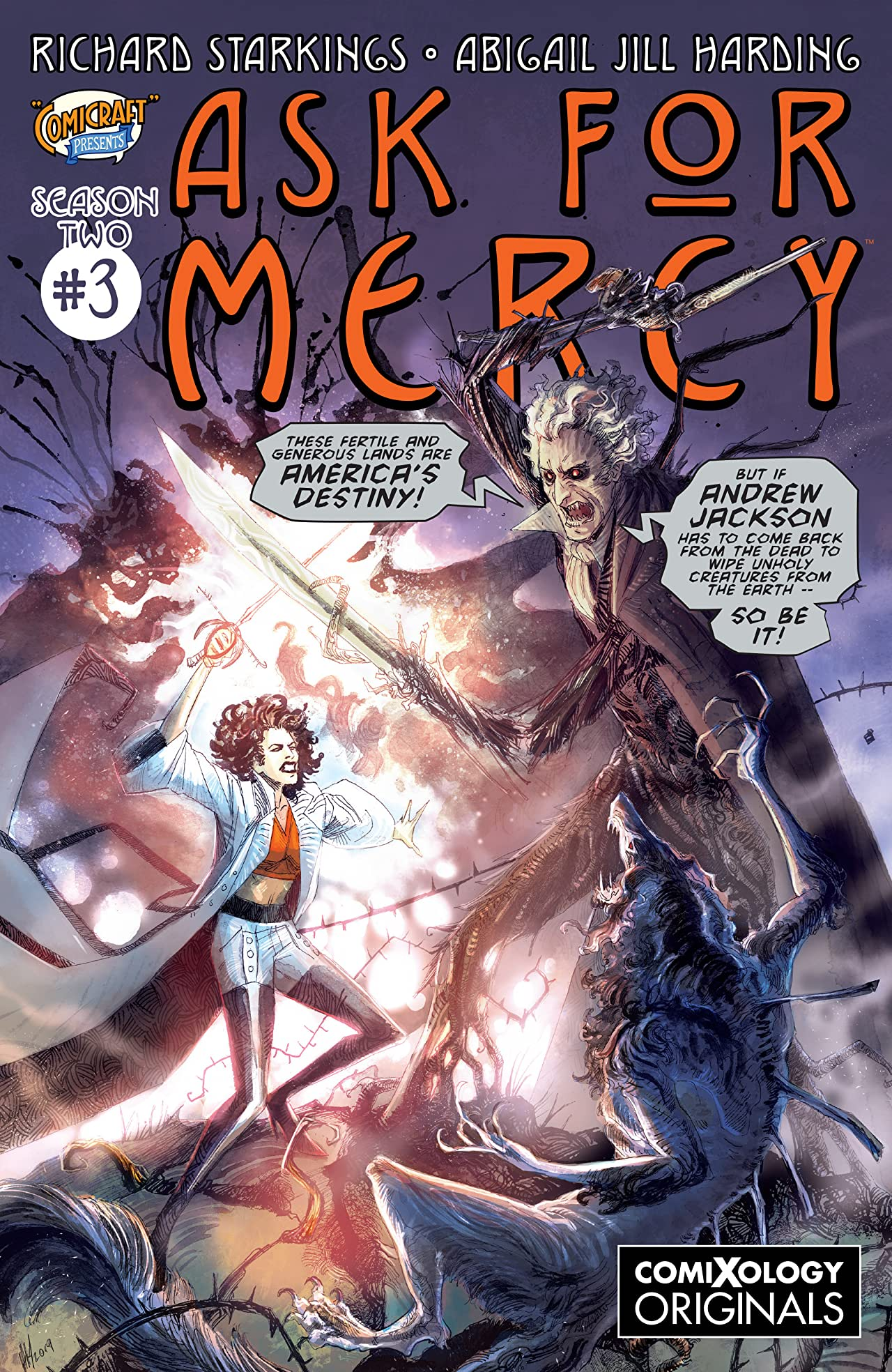 Ask For Mercy Season Two (comiXology Originals) #3 (of 5): The Heart of the Earth