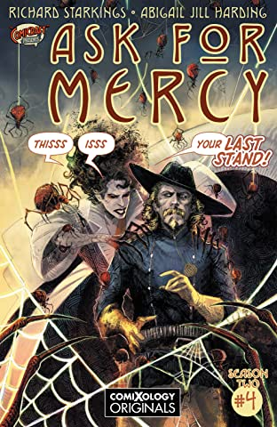 Ask For Mercy Season Two #4 (of 5): The Heart of the Earth (comiXology Originals)