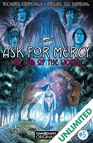 Ask For Mercy Season Two (comiXology Originals) #5 (of 5): The Heart of the Earth