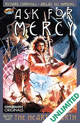 Ask For Mercy Season Two (comiXology Originals): The Heart of the Earth
