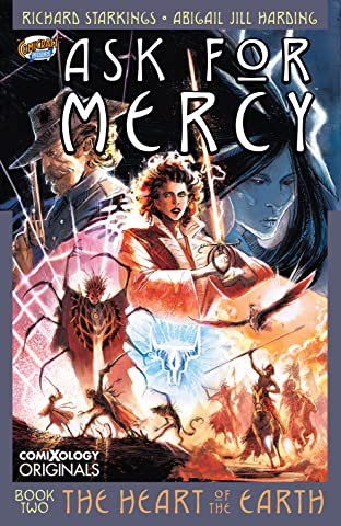 Ask For Mercy Season Two: The Heart of the Earth (comiXology Originals)