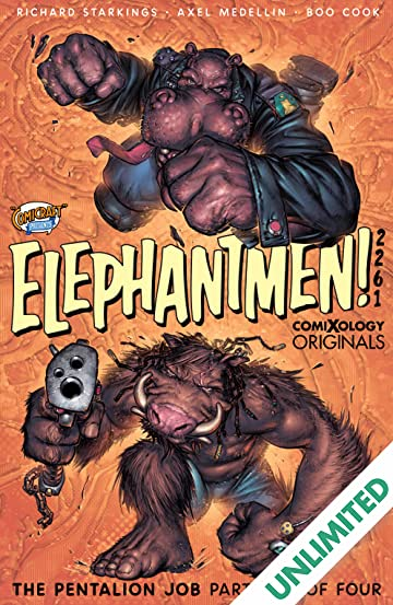Elephantmen 2261 Season Two #1 (of 4): The Pentalion Job (comiXology Originals)