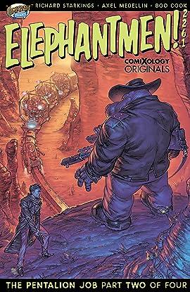 Elephantmen 2261 Season Two (comiXology Originals) #2 (of 4): The Pentalion Job