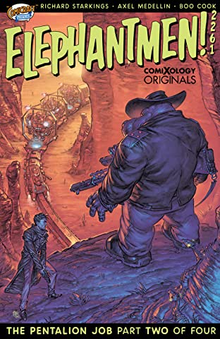 Elephantmen 2261 Season Two (comiXology Originals) #2 (of 4): The Pentalion Job