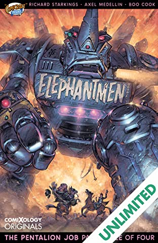 Elephantmen 2261 Season Two (comiXology Originals) #3 (of 4): The Pentalion Job