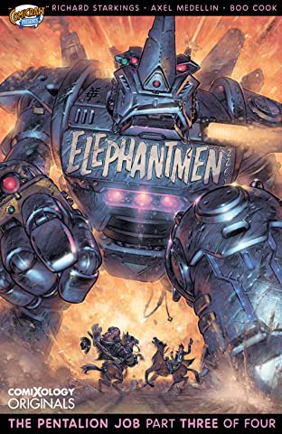 Elephantmen 2261 Season Two #3 (of 4): The Pentalion Job (comiXology Originals)