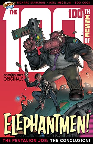 Elephantmen 2261 Season Two #4 (of 4): The Pentalion Job (comiXology Originals)