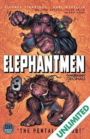Elephantmen 2261 Season Two (comiXology Originals): The Pentalion Job
