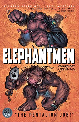 Elephantmen 2261 Season Two: The Pentalion Job (comiXology Originals)