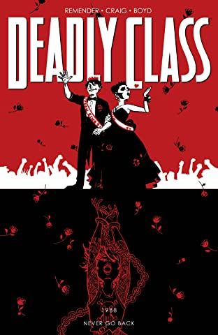Deadly Class Vol. 8: Never Go Back