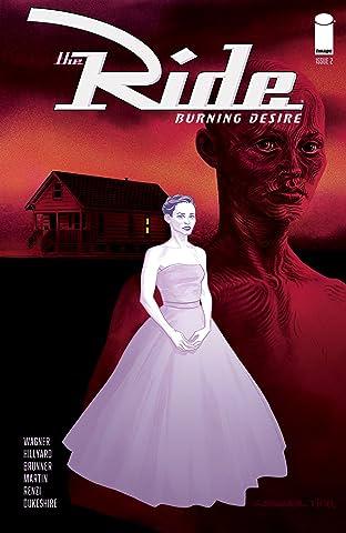 The Ride: Burning Desire #2