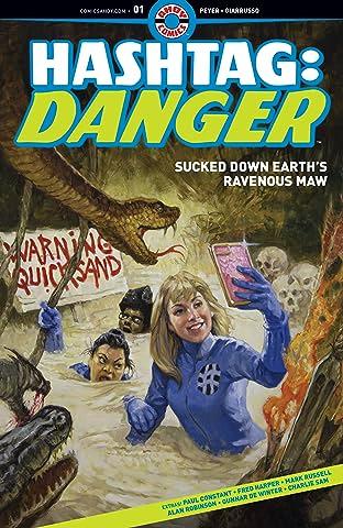 Hashtag Danger No.1