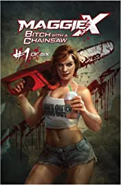 Bitch With A Chainsaw No.1