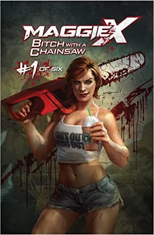 Bitch With A Chainsaw #1