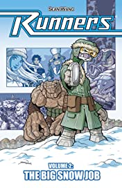 Runners Tome 2: The Big Snow Job