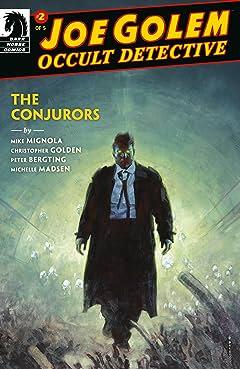 Joe Golem: Occult Detective--The Conjurors No.2