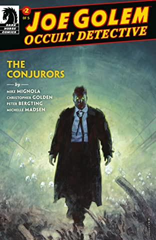 Joe Golem: Occult Detective--The Conjurors No.2
