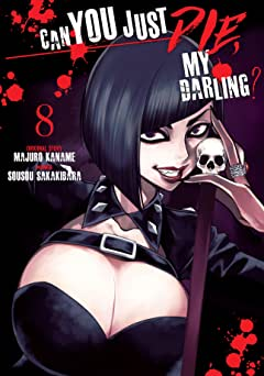 Can You Just Die, My Darling? Tome 8