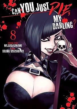 Can You Just Die, My Darling? Vol. 8