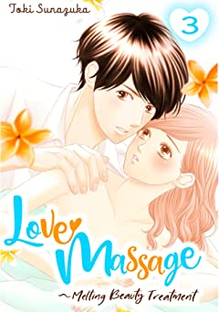 Love Massage: Melting Beauty Treatment Tome 3