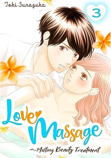 Love Massage: Melting Beauty Treatment Vol. 3