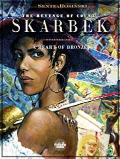 The Revenge of Count Skarbek Vol. 2: A Heart of Bronze