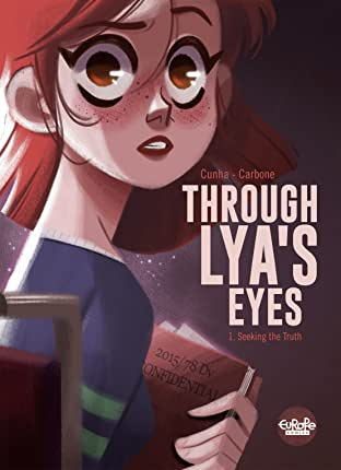 Through Lya's Eyes Tome 1: Seeking the Truth
