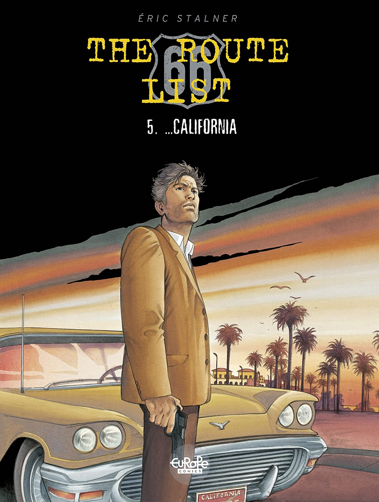 The Route 66 List Vol. 5: ...California