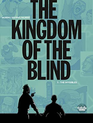 The Kingdom of the Blind Vol. 1: The Invisibles