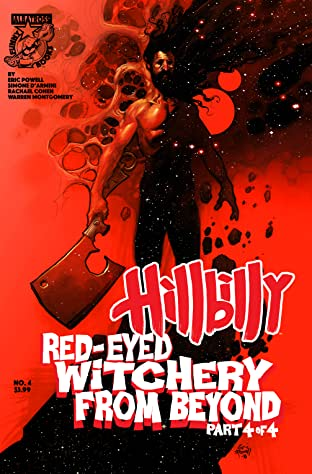 Hillbilly: Red-Eyed Witchery From Beyond #4 (of 4)