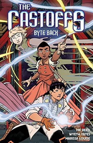 The Castoffs Tome 4: Byte Back
