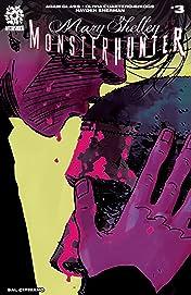Mary Shelley Monster Hunter #3