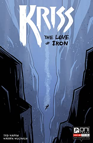 Kriss #2: The Love of Iron
