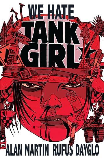 Tank Girl: We Hate Tank Girl